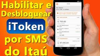 Como habilitar e desbloquear o iToken por SMS do Itaú