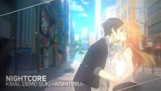 Download ❖Nightcore❖「Kirai.. Demo Suki ~Aishiteru~」BRIGHT