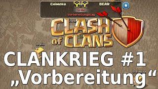 """Clash of Clans - Clanwar #1 """"Vorbereitungen zur ersten Schlacht!"""" [TH6] [Deutsch/German]"""