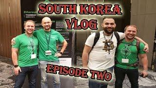 Ethereum Classic Summit - Seoul, South Korea Vlog - Episode Two