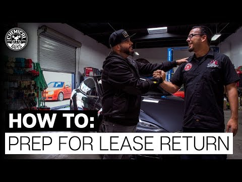 How To Prepare For A Lease Return? - Chemical Guys