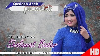 CUT IRHAMNA - SHALAWAT BADAR ( Qasidah Armawati Ar - Gaseh Rabbi ) HD Video Quality 2018.