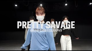 BLACKPINK - Pretty Savage || Hyejin CHOREO CLASS ll @대전 GB ACADEMY댄스 오디션 학원