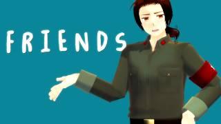 [MMD Hetalia] Friends