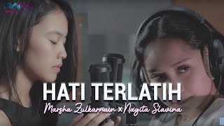 Download lagu Hati Terlatih Marsha X Nagita Slavina MP3