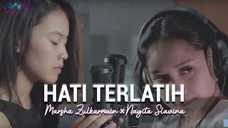 Download Hati Terlatih - Marsha X Nagita Slavina (Cover) Mp3 and Videos