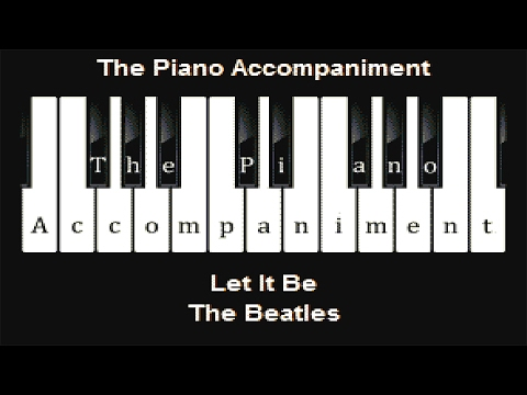 The Beatles - Let It Be (Piano Karaoke)