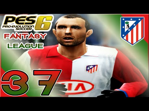 PES 6 Fantasy League - vs Atletico Madrid (H) ['I'm Ready To Die'] - Part 37