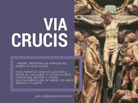 VIA CRUCIS - San Josemaría Escrivá de Balaguer