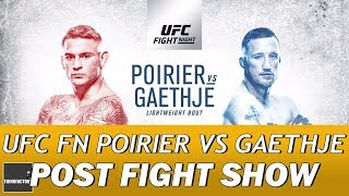 UFC Fight Night Poirier Vs Gaethje Post Fight Show | FOTY CONTENDER | GAETHJE THE PEOPLES CHAMP