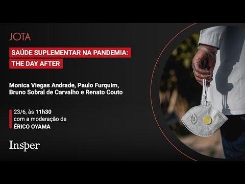 Paulo Furquim, Monica Viegas, Bruno Sobral e Renato Couto: Saúde suplementar na pandemia | 23/06/20
