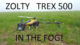 Andrzej Zolty - Trex 500 in the fog!
