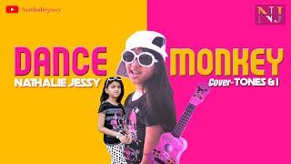 Dance Monkey   Tones and I   Cover - Nathalie Jessy