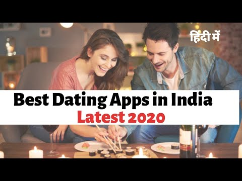 Best Dating App In India (2019) 🔥🔥🔥- Free Dating Apps In India In Hindi
