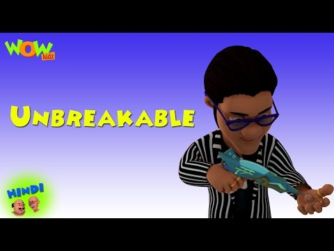 Unbreakable - Motu Patlu in Hindi