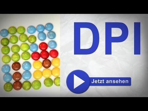 Was ist DPI, wie fuktioniert das eigentlich? Was ist PPI?