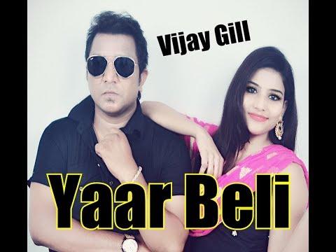 Yaar Beli (Full HD)   Vijay Gill   New Punjabi Songs 2017   Latest Punjabi Songs 2017