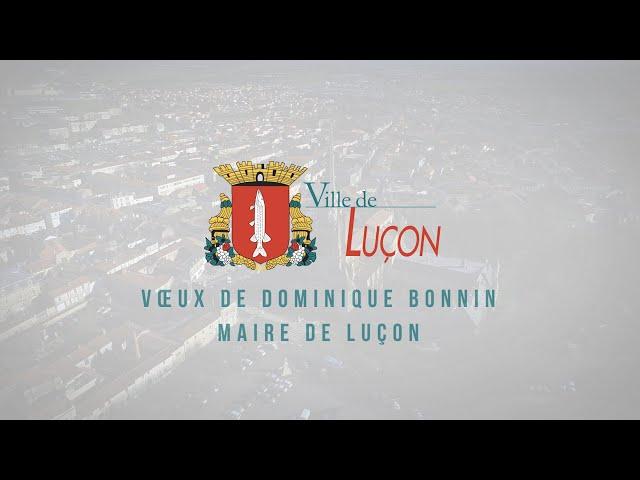 Les vœux 2021 du Maire de Luçon, Dominique Bonnin