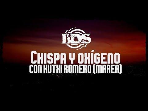 Lágrimas de Sangre - Chispa y oxígeno con Kutxi Romero (Vértigo)