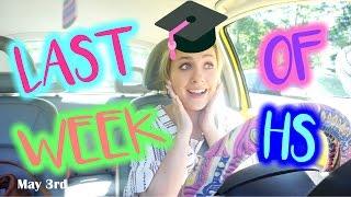 LAST WEEK OF HIGH SCHOOL! Drive with Me: Allie