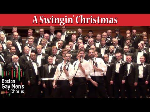 A Swingin' Christmas - Boston Gay Men's Chorus