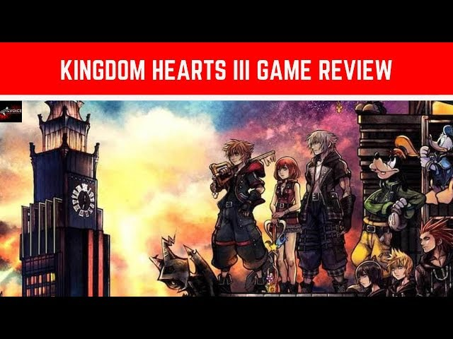 Kingdom Hearts 3 Game Review - Finally arrived