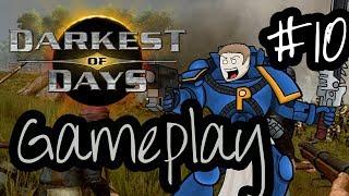 Darkest Of Days Game Play - Episode 10 - So Long Civil War