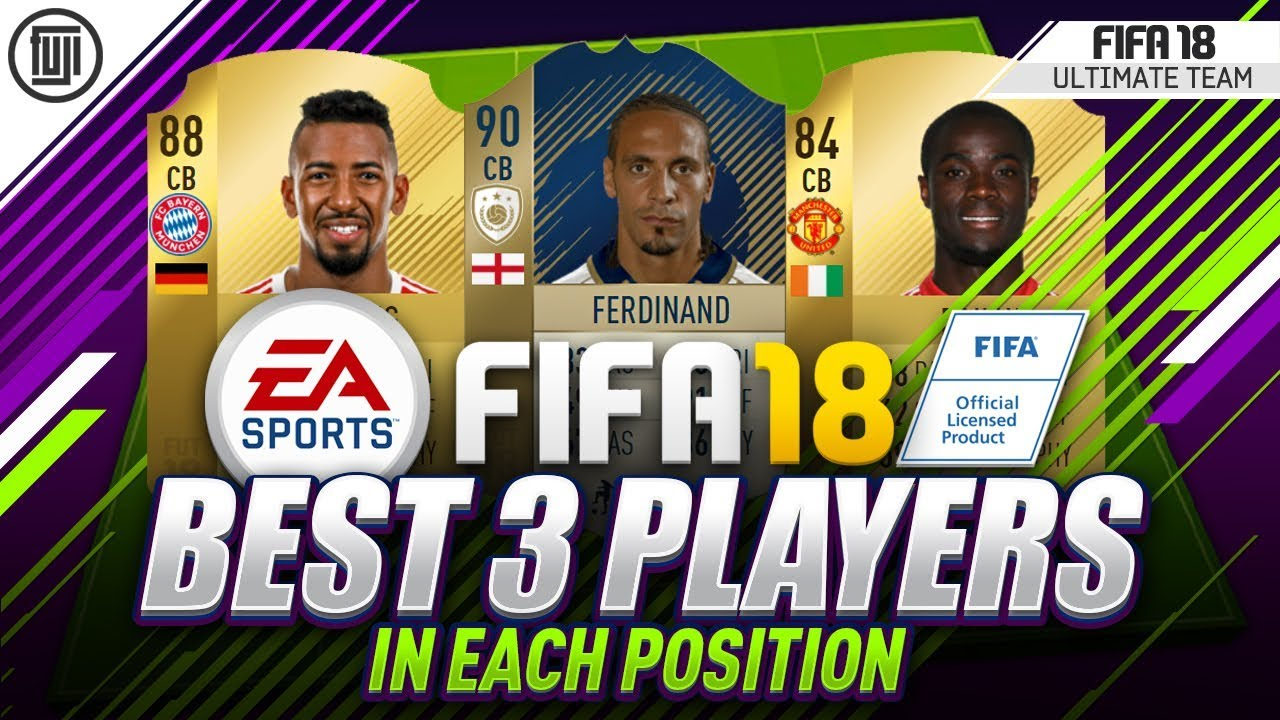 Best players in every position fifa 18 fifa 18 unused cd key