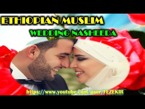 Best Amharic Wedding Nasheed Collection - Part 2