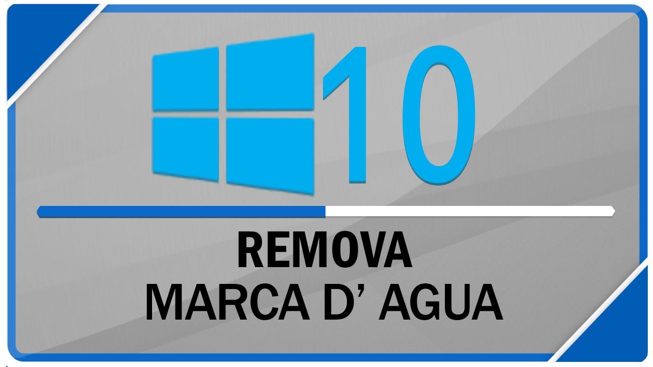 bcde22cf56a6f Como remover marca d  agua do Windows 10 - YouTube