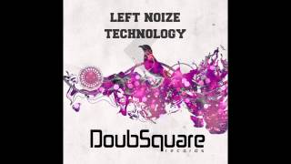 Left Noize - Technology (Original Mix)