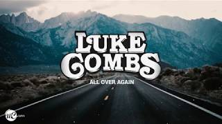 Download lagu Luke Combs - All Over Again (Lyric Video) 🎵