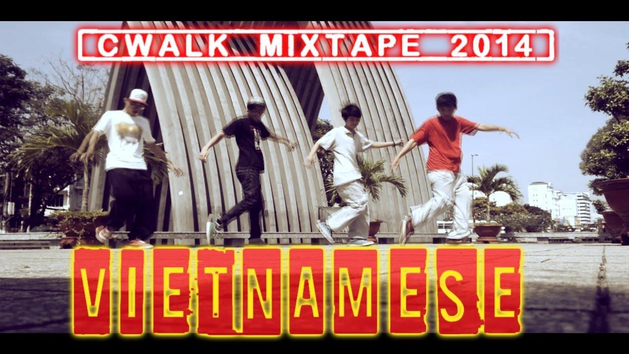 The Vietnamese Cwalk Mixtape 2014