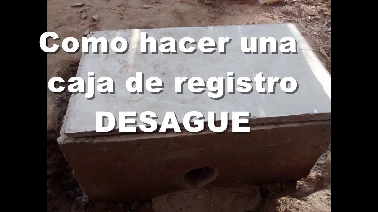 Construir Caja De Registro Agua Desague Youtube