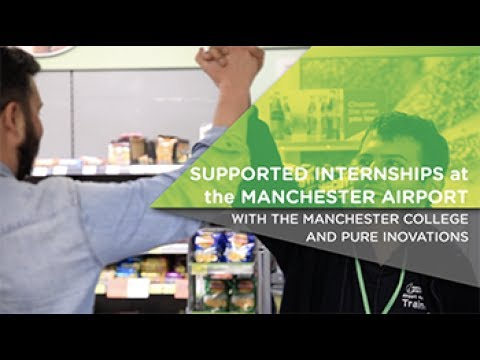 Supported Internship at the Manchester Airport