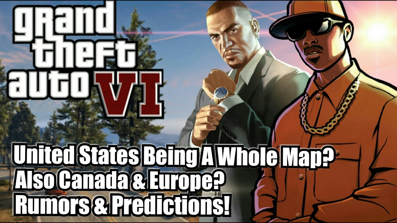 grand theft auto 6 united states being a whole map also canada