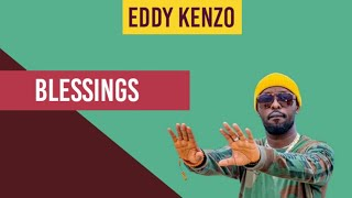 Blessings by Eddy Kenzo Brand New