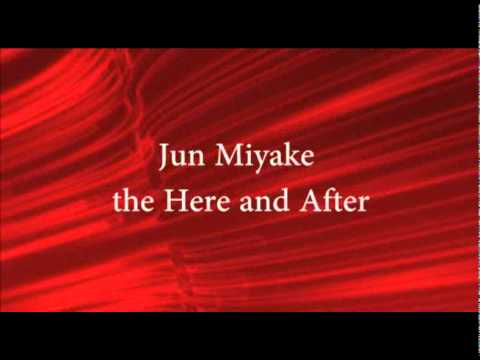 Jun Miyake - the Here and After