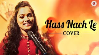 Hass Nach Le Cover | Aishwarya Pandit