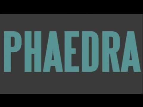 Phaedra Teaser