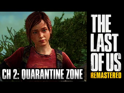 The Last Of Us Remastered Grounded Walkthrough - Chapter 2: The Quarantine Zone [HD] PS4 1440p
