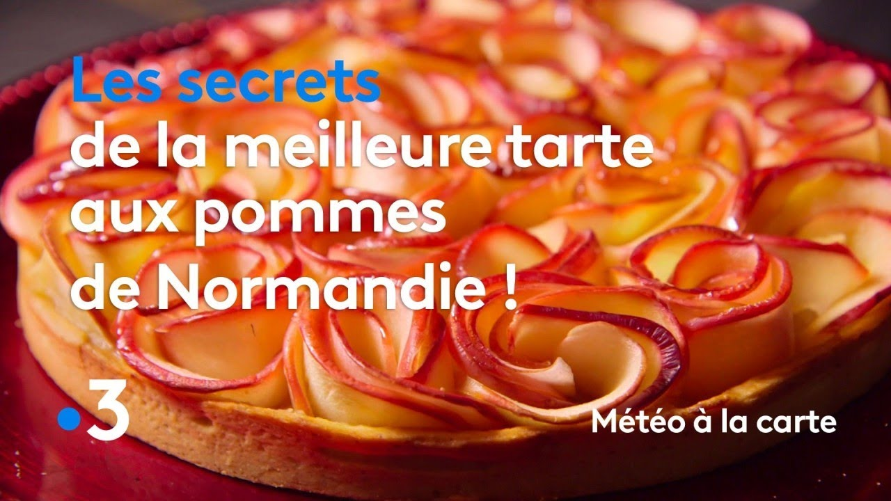 Les secrets de la meilleure tarte aux pommes de Normandie ...