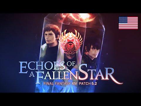 FINAL FANTASY XIV Patch 5.2 - Echoes Of A Fallen Star