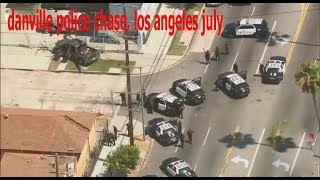 danville police chase, los angeles july