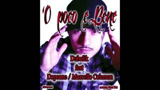 Dubolik feat Dopeone/Coleman -