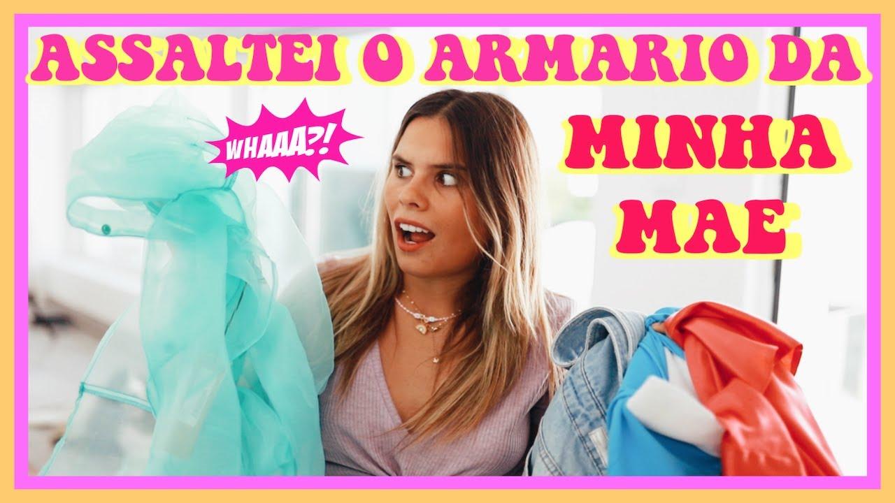 Assaltei o Armário da Minha MÃE! | Mariana Galhardas