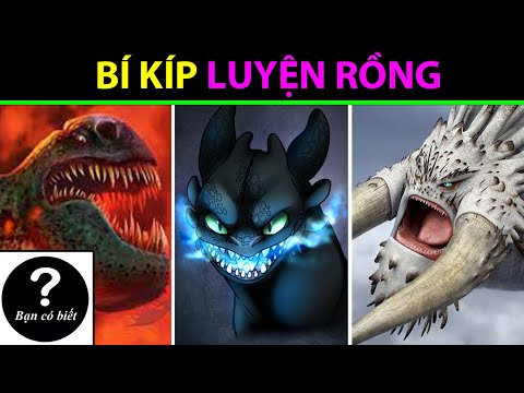 Top 10 Con Rồng Mạnh Nhất Trong  How To Train Your Dragon  Phần 3-- Top 10 Strongest Dragons