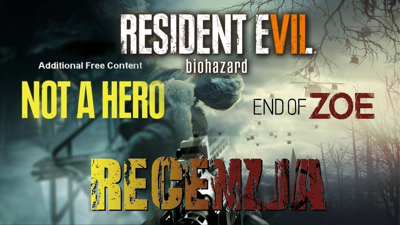 [PC/PS4/X1] Resident Evil VII: Not a Hero & End of Zoe (DLC) Recenzja