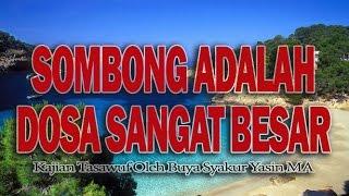 SIFAT SOMBONG ADALAH DOSA BESAR   Tasawuf tv