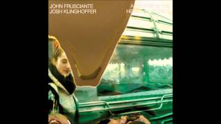 John Frusciante & Josh Klinghoffer - At Your Enemies